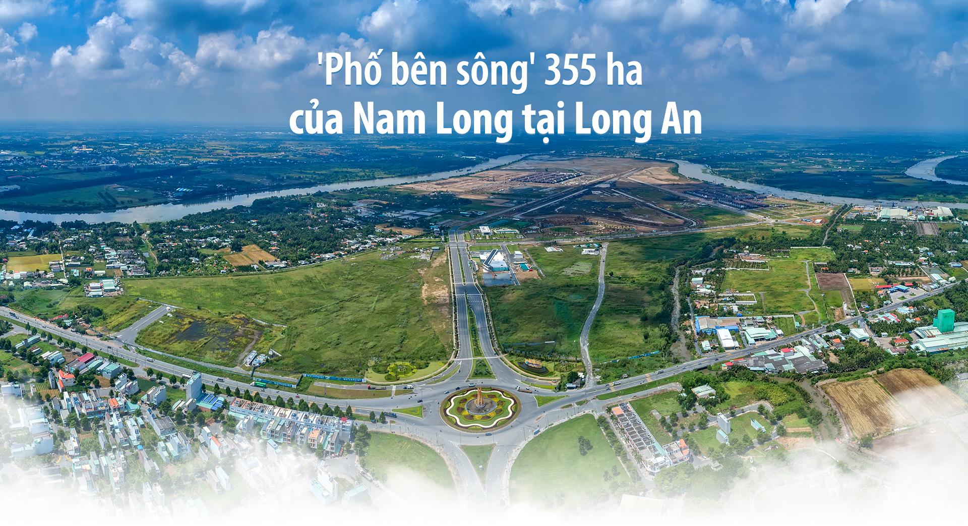 'Phố bên sông' 355 ha của Nam Long tại Long An 2020 23