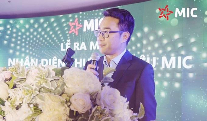Ông Phạm Trung Dũng - Chủ tịch Ủy ban Điều hành tuyên bố nhận diện mới MIC tuổi 13.