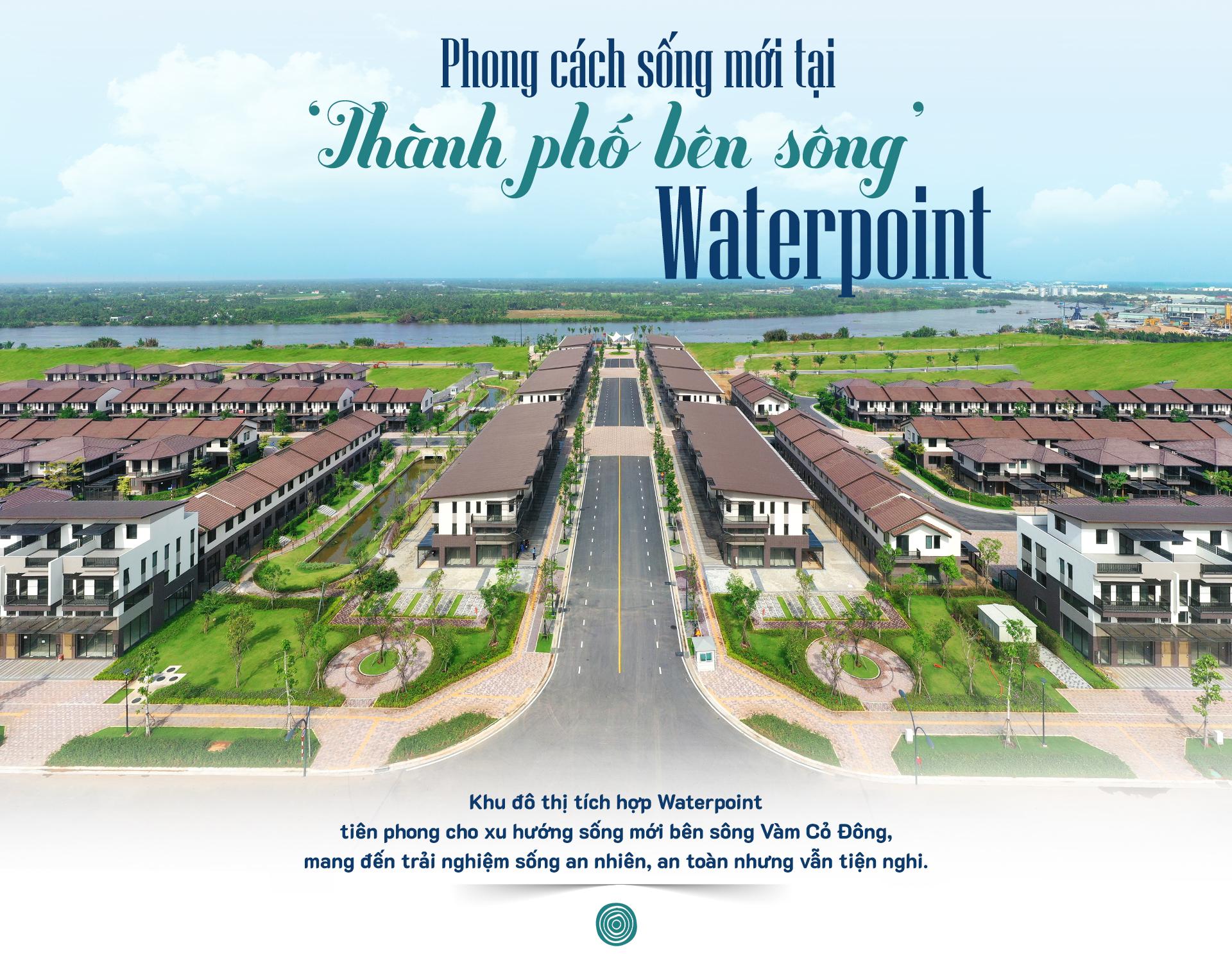 Phong cách sống mới tại 'thành phố bên sông' Waterpoint 10