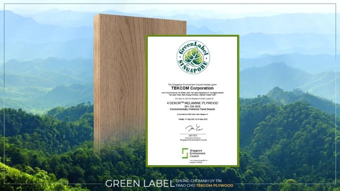 Tekcom là doanh nghiệp gỗ Việt Nam duy nhất nhận chứng chỉ Green Label Singapore cho dòng ván 4DEKORTM Melamine Plywood.