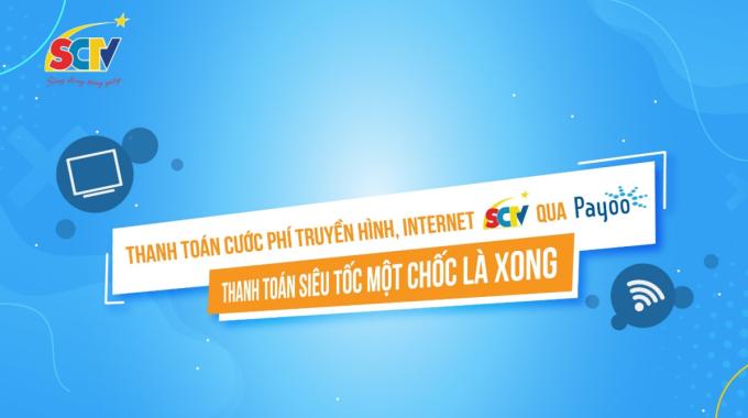 Khách hàng cũng có thể thanh toán cước dịch vụ của SCTV qua ví điện tử payoo.